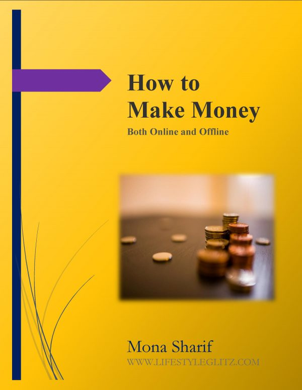 How to Make Money – Both Online and Offline